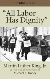 """All Labor Has Dignity"""