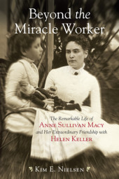 Beyond the Miracle Worker