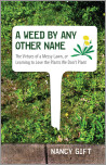 A Weed by Any Other Name
