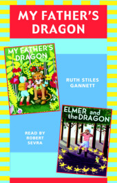 My Father's Dragon: Books 1 and 2 Cover