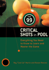 The 99 Critical Shots in Pool Cover