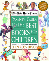 The New York Times Parent's Guide to the Best Books for Children Cover