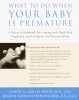 What to Do When Your Baby Is Premature
