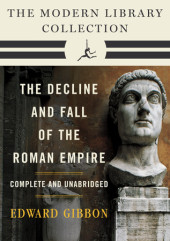 Decline and Fall of the Roman Empire: The Modern Library Collection (Complete and Unabridged) Cover