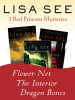 Flower Net, The Interior, and Dragon Bones: Three Red Princess Mysteries