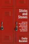 A Conversation with Emily Bazelon, author of STICKS AND STONES