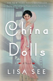 China Dolls by Lisa See