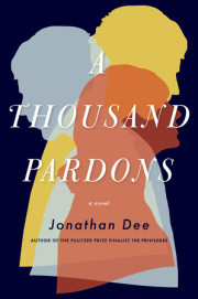 Enter for the chance to win an advanced copy of A THOUSAND PARDONS by Jonathan Dee
