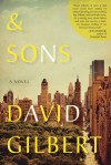 Enter for your chance to win an advance copy of & SONS by David Gilbert