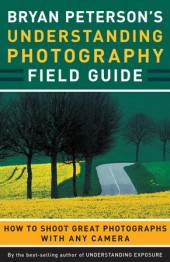 Bryan Peterson's Understanding Photography Field Guide Cover