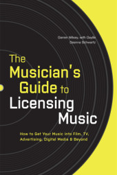The Musician's Guide to Licensing Music Cover