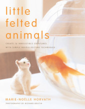 Little Felted Animals Cover