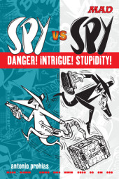 Spy vs Spy Danger! Intrigue! Stupidity! Cover