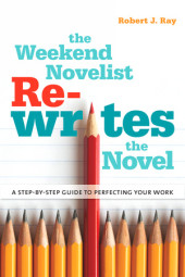 The Weekend Novelist Rewrites the Novel Cover