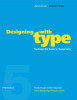 Designing with Type, 5th Edition