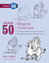 Draw 50 Magical Creatures Cover