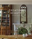 Creating Beauty: Interiors