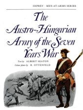 The Austro-Hungarian Army of the Seven Years War Cover