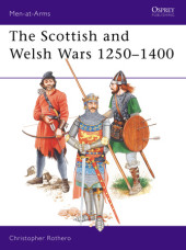 The Scottish and Welsh Wars 1250-1400 Cover