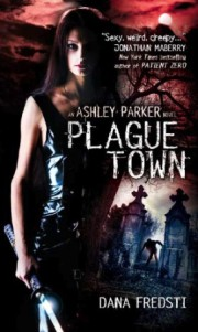 Interview with Dana Fredsti, Author, 'Plague Town'