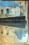 Interview with David J. Kowalski, Author, 'The Company of the Dead'