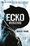 Interview with Danie Ware, Author, 'Ecko Rising'