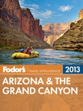 Fodor's Arizona & the Grand Canyon 2013 Cover