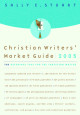 Christian Writers' Market Guide 2005