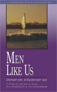 Men Like Us by Paul Heidebrecht and Ted Scheuremann