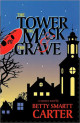 The Tower, the Mask, and the Grave