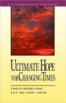 Ultimate hope for Changing Times by Dale Larsen