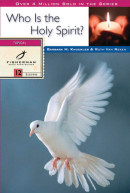 Who Is the Holy Spirit? by Ruth E. Van Reken