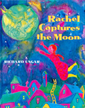 Rachel Captures the Moon Cover
