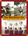 The Matchless Six