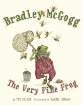 Bradley McGogg, the Very Fine Frog Cover