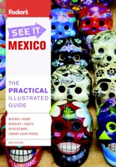 Fodor's See It Mexico, 3rd Edition Cover