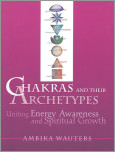 Chakras and Their Archetypes