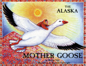 The Alaska Mother Goose Cover