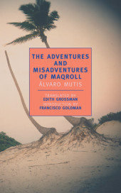 The Adventures and Misadventures of Maqroll Cover