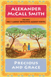 Alexander McCall Smith's Pearls of Wisdom Shine in Precious and Grace