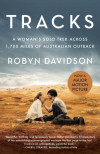 5 Stunning Landmarks of the Australian Outback from Robyn Davidson's Tracks