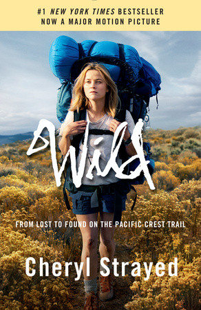 Wild (Movie Tie-in Edition)