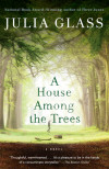 Julia Glass's A House Among the Trees