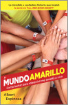 El mundo amarillo (Movie Tie-in Edition)
