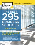 The Best 295 Business Schools, 2016 Edition