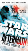 Sunday Rec: Star Wars: Aftermath by Chuck Wendig