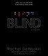 Blind by Rachel DeWoskin