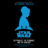 Star Wars: A New Hope The Princess, the Scoundrel, and the Farm Boy