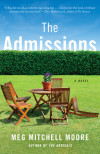 Characters Come First: Meg Mitchell Moore on Her Inspiration for The Admissions