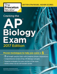 Cracking the AP Biology Exam, 2017 Edition